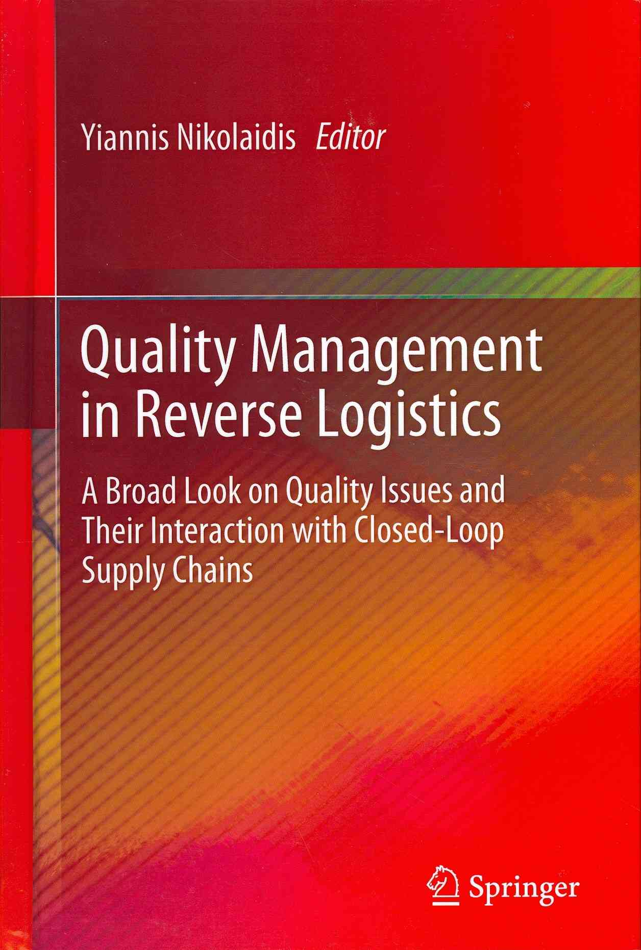Quality Management in Reverse Logistics By Nikolaidis, Yiannis (EDT)
